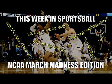 This Week in Sportsball: NCAA March Madness Edition