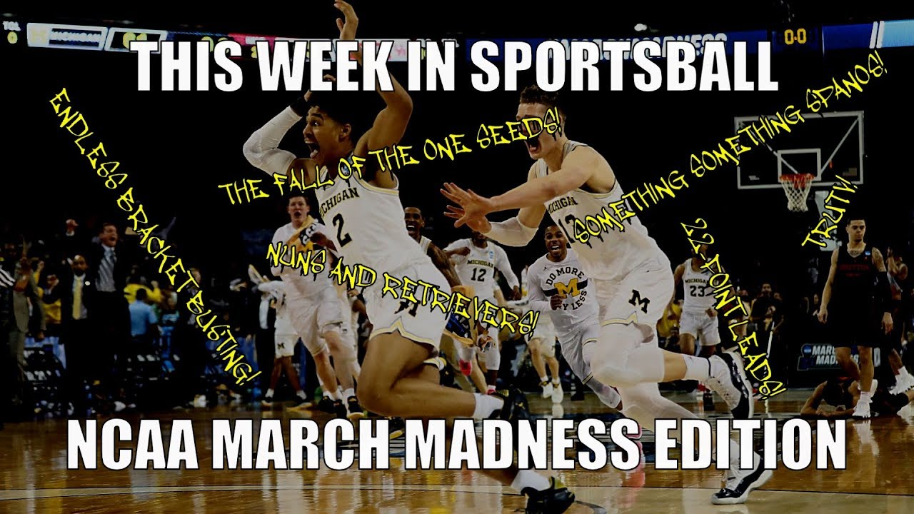 this-week-in-sportsball-ncaa-march-madness-edition
