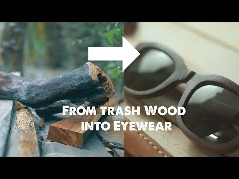 Trash Wood to Eyewear - DIY Woodworking by Kakuda
