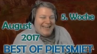 BEST OF PIETSMIET [FullHD|60fps] - August 2017 - 5. Woche