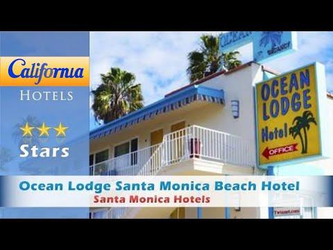 Ocean Lodge Santa Monica Beach Hotel, Santa Monica Hotels - California