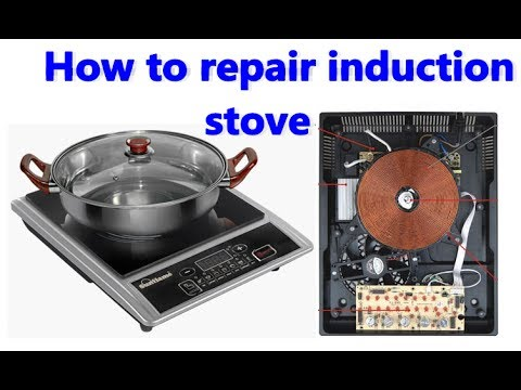 how to repair induction stove