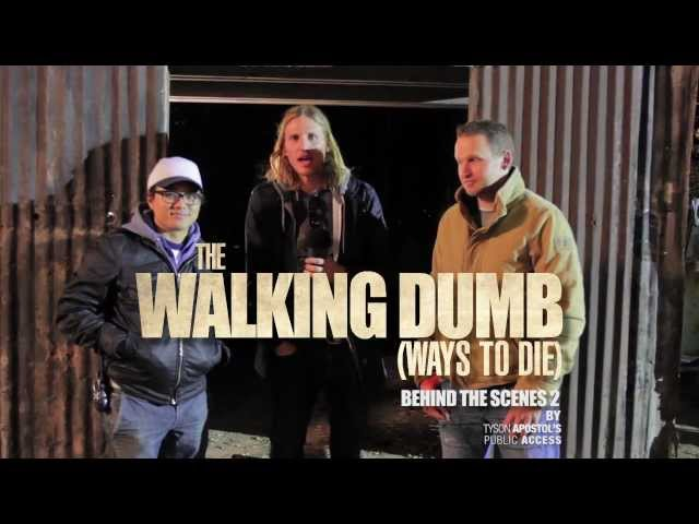 BEHIND THE SCENES 2: The Walking Dumb (Walking Dead + Dumb Ways to Die Parody)