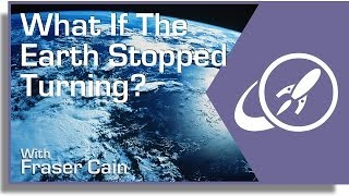 What If The Earth Stopped Turning?