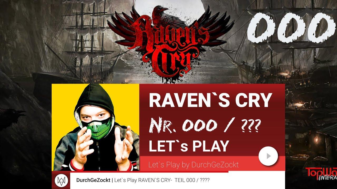 let`s Play Raven`s Cry [ ✪ ANKÜNDIGUNG ✪ Walkthrough ✪ TRAILER ...