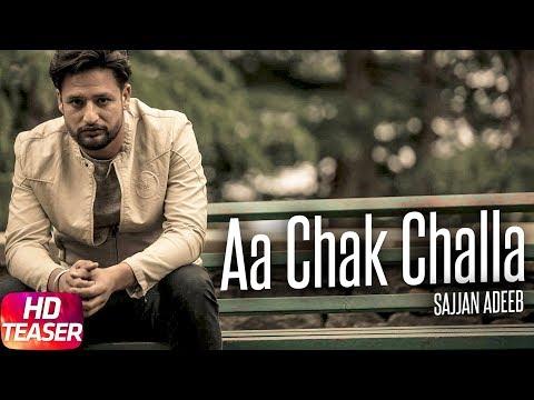Teaser   Aa Chak Challa   Sajjan Adeeb   Jay K   Releasing on 2nd June 2017   Speed Records
