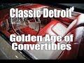 Golden Age of Convertibles Classic Detroit