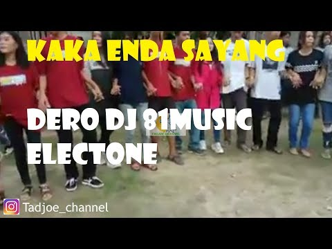 KAKA ENDA SAYANG VERSI DERO DJ REMIX- 81MUSIC ELECTONE