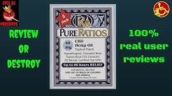 Pain Relief Pure Ratios CBD Review (Review or Destroy!)