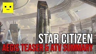Star Citizen | Aegis Teaser & AtV Summary