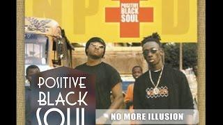 POSITIVE BLACK SOUL - NO MORE ILLUSION