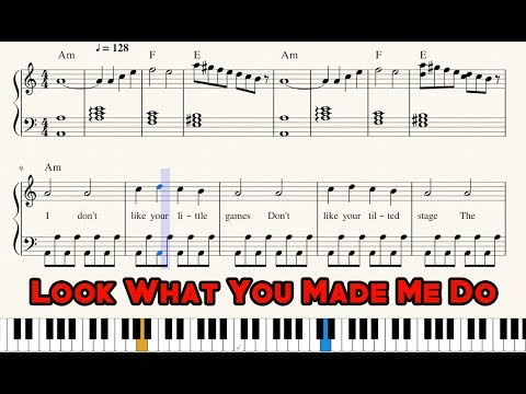"""Look What You Made Me Do"" - Sheet Music PDF + Piano Tutorial - Taylor Swift 