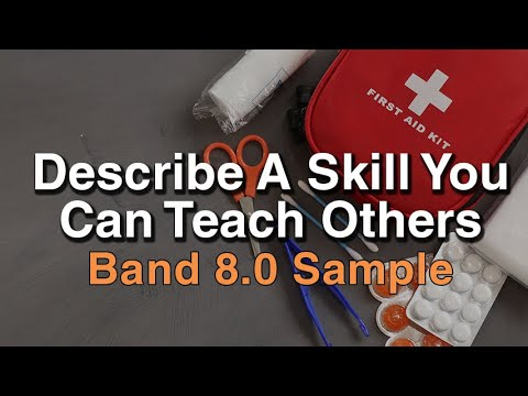 Describe A Skill You Can Teach Others | January to April 2021 IELTS Cue Card