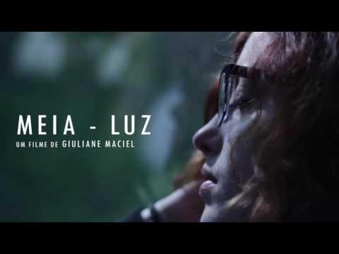 Trailer do filme À Meia Luz