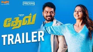 Dev [Tamil] Official Trailer | Karthi, Rakul Preet Singh | Harris Jayaraj | Rajath Ravishankar