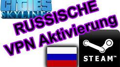 [Steam] CD Key über russischen VPN Server aktivieren