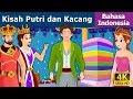 Kisah Putri dan Kacang Cerita Untuk Anak anak Animasi Kartun 4K Indonesian Fairy Tales