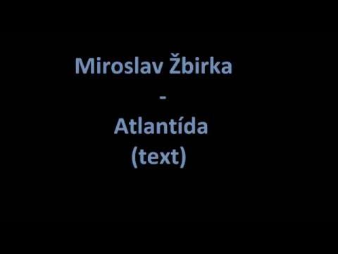 Miroslav Žbirka- Atlantída (text)