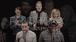 Pentatonix - Top 25 Hits