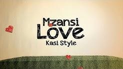 Mzansi Love Kasi Style   Sexy Com