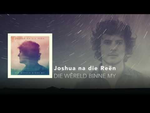 Joshua na die Reën – Die Wêreld Binne My – Album