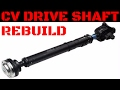 CV Drive Shaft/Prop Shaft Rebuild Video