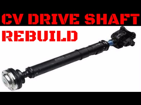 CV Drive Shaft/Prop Shaft Rebuild Video