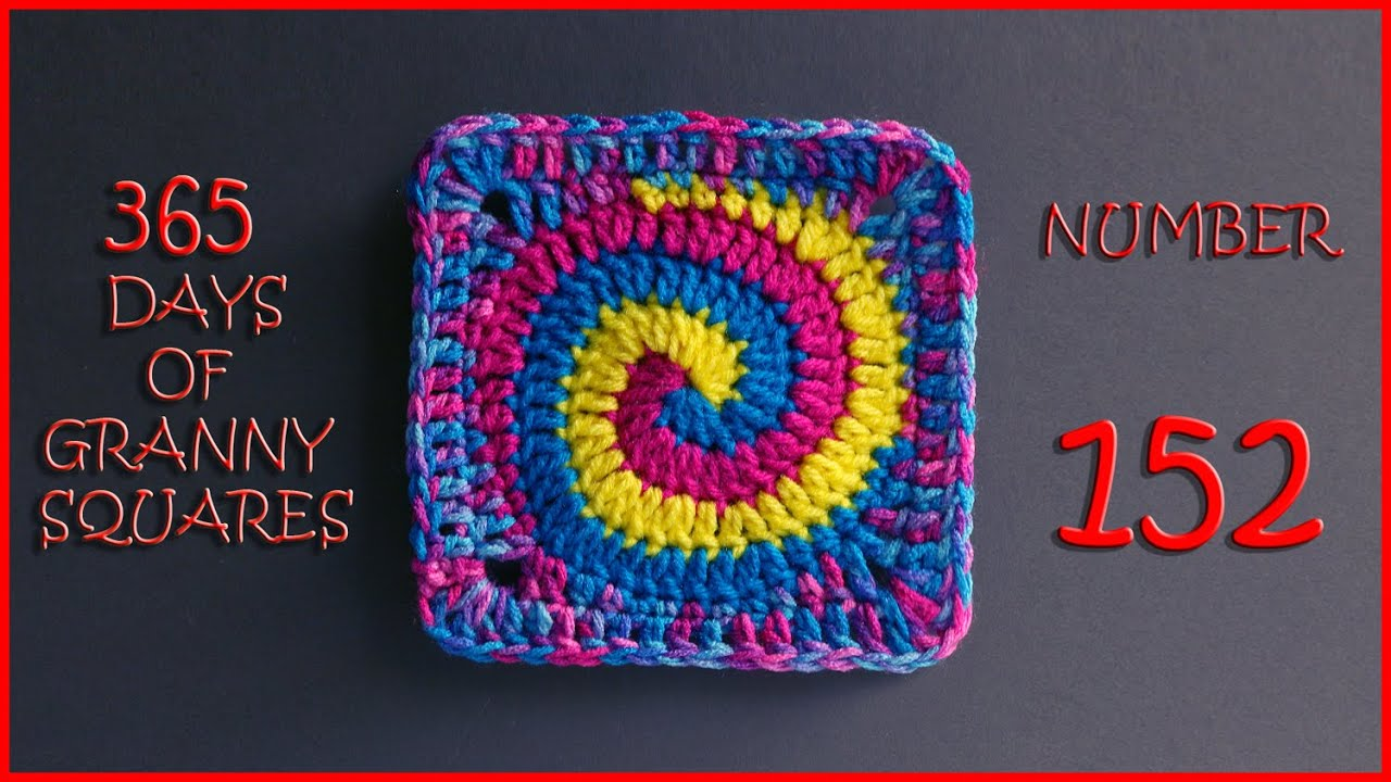 365 Days of Granny Squares Number 152 - YouTube