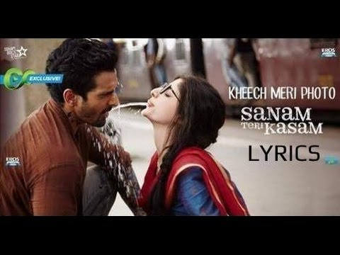Kheech Meri Photo LYRICS | Darshan Raval | Sanam Teri Kasam | FULL SONG