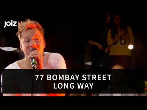 77 Bombay Street – Long Way (Live at joiz)