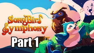Songbird Symphony [PS4 PRO] Gameplay - Walkthrough Part 1 (No Commentary)