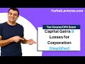 Capital Gains and Losses for Corporation | Corporate Income Tax Course | CPA Exam Reg