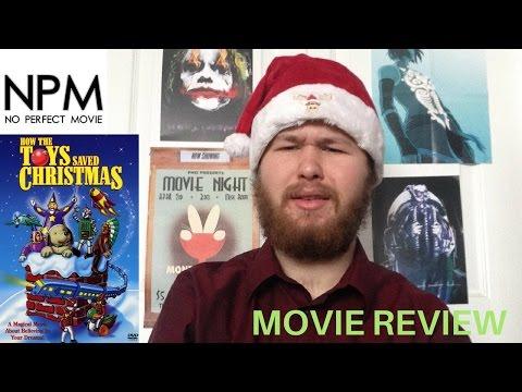 NoPerfectMovie | How the Toys Saved Christmas Review