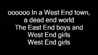 west end girls pics+lyrics