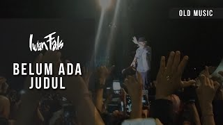 IWAN FALS - BELUM ADA JUDUL (LIVE BANGLI, BALI)