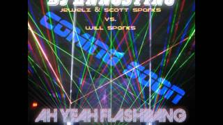 jewelz scott sparks vs will sparks ah yeah flashbang dj ennostino mashup preview