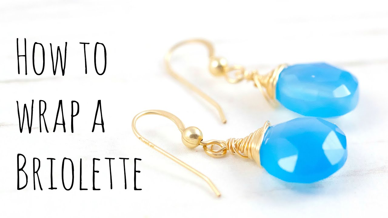 How to Wire Wrap Briolettes: Jewelry Making Tutorial - YouTube