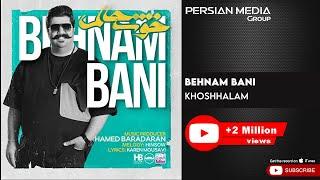 Behnam Bani - Khoshhalam ( بهنام بانی - خوشحالم )
