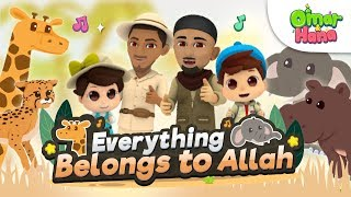 Download Video Everything Belongs to Allah - Omar and Hana [Official Video] MP3 3GP MP4
