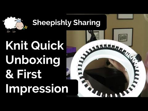 Knit Quick Knitting Machine Unboxing & First Impression - YouTube