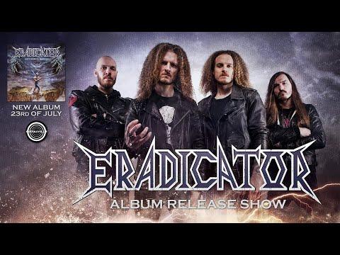 ERADICATOR - Influence Denied - Release Show [Thrash Metal 2021]