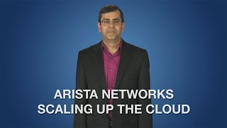 Arista Scaling Up the Cloud