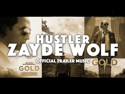 ZAYDE WOLF - HUSTLER (audio) - GOLD TRAILER Official Matthew Mcconaughey
