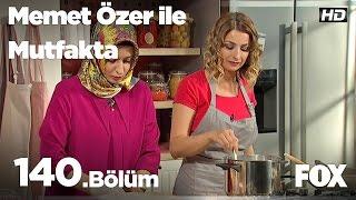 Gambar cover Memet Özer ile Mutfakta 140. Bölüm - Seda Parlakpınar