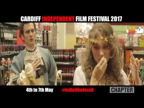 Cardiff Independent Film Festival 2017 trailer May 4th -7th