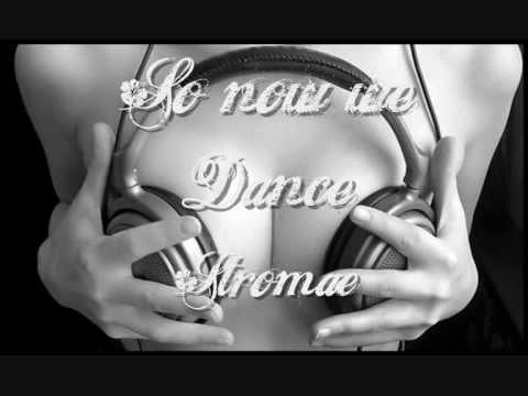 STROMAE - SO NOW WE DANCE! (Vato Gonzalez Remix)