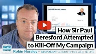 How Sir Paul Beresford Attempted to Kill-Off My Campaign
