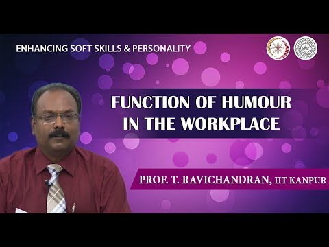 Lecture 28: Function of Humour in Workplace