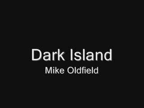 Dark Island - Mike Oldfield