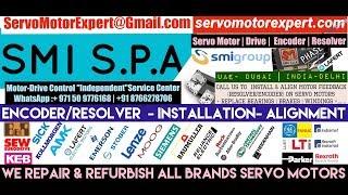 SMI SPA SML Servo Motor Repair Encoder Drive Encoder Stock Repair UAE Dubai Arab Oman Abu Dhabi